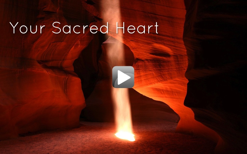 Your sacred heart_video